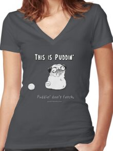 This is Puddin' Women's Fitted V-Neck T-Shirt