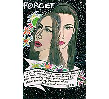 forget. Photographic Print