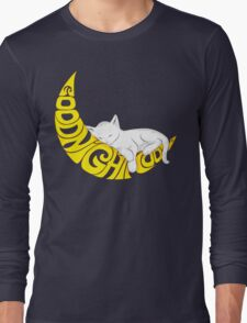 Goodnight Moon... Long Sleeve T-Shirt