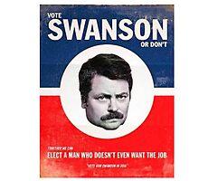 Vote Ron Swanson Photographic Print