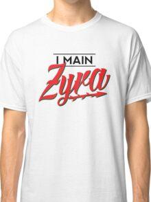 I Main Zyra Classic T-Shirt