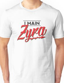 I Main Zyra Unisex T-Shirt