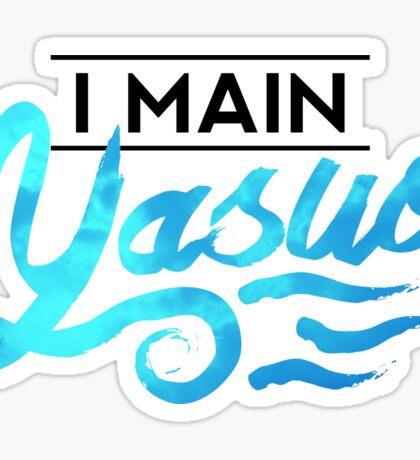 I Main Yasuo Sticker