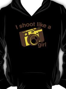 I shoot like a girl (Camera Photographer) T-Shirt