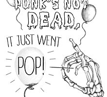 Punk's Not Dead... by Jacob Cornell