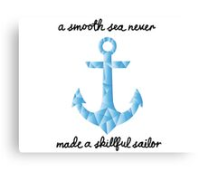 Smooth Sea, Skillful Sailor Canvas Print