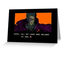 FOR GREAT JUSTICE. Greeting Card