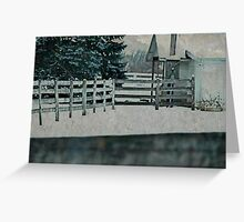 a barn a fence and a pleasant view every time……… Greeting Card