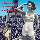 I Dreamed I was on a Battleship in my Underwear by Donna Catanzaro