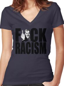 F*CK RACISM Women's Fitted V-Neck T-Shirt