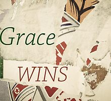 Inspirational message - Grace Wins by Stanciuc