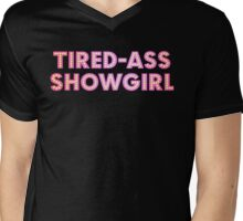 At Least I Am A Showgirl! Mens V-Neck T-Shirt