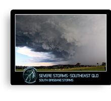 Branded: Severe Storms - SEQLD Canvas Print