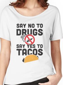 Say Yes to Tacos Women's Relaxed Fit T-Shirt