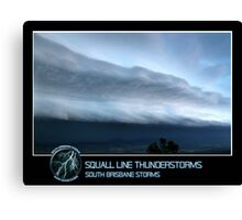 Branded: Squall Line Thunderstorms Canvas Print