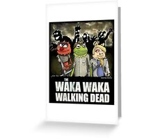 The Waka Waka Walking Dead Greeting Card