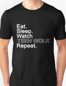 Eat, Sleep, Watch TEEN WOLF, Repeat {FULL} T-Shirt
