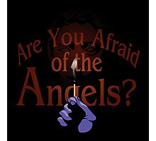 Are You Afraid of the Angels? Photographic Print