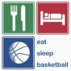 Eat Sleep Basketball by EatSleep