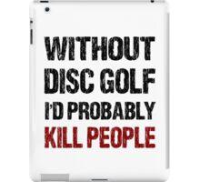 Funny Disc Golf Shirt iPad Case/Skin