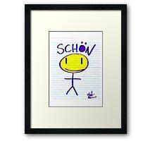 STICKMAN SCHON! Framed Print