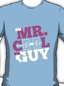 mr. COOL GUY T-Shirt