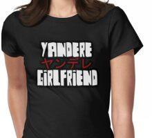 Yandere Girlfriend  Womens Fitted T-Shirt