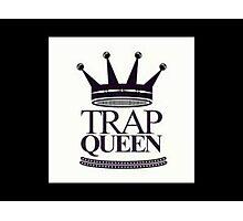 Trap Queen Fetty Wap Photographic Print