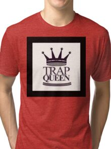 Trap Queen Fetty Wap Tri-blend T-Shirt