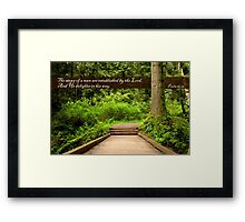 Steps of a Righteous Man (Card) Framed Print