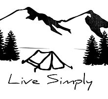 Live Simply by ericbracewell