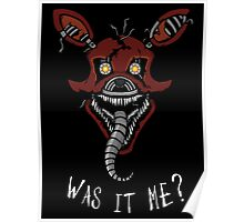 Five Nights at Freddy's - FNAF 4 - Nightmare Foxy - It's Me Poster