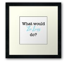What would Zoe Sugg do - quote Framed Print