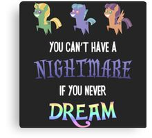 My Little Pony - MLP - You Can't Have a Nightmare if you Never Dream Canvas Print
