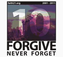 Forgive: 9/11 Ten Year Anniversary by faith21