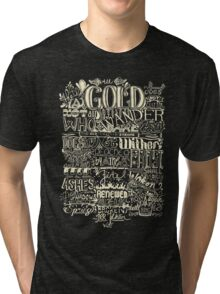 All That is Gold does not Glitter (Light) Tri-blend T-Shirt