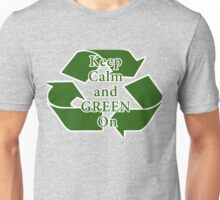 Keep Calm and Green On Unisex T-Shirt