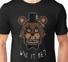 Five Nights at Freddy's - FNAF 4 - Nightmare Freddy - Was It Me? Unisex T-Shirt