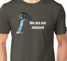We Are Not Emused Unisex T-Shirt