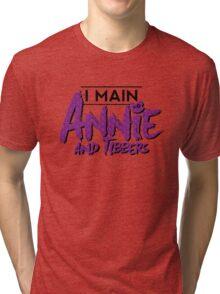 I Main Annie (And Tibbers) Tri-blend T-Shirt