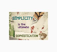 Simplicity is the Ultimate Sophistication Unisex T-Shirt