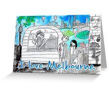 I love Melbourne Greeting Card