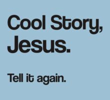 Cool Story Jesus T-Shirt