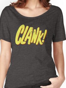 Clank! Women's Relaxed Fit T-Shirt