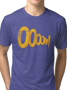 ooooff! Tri-blend T-Shirt