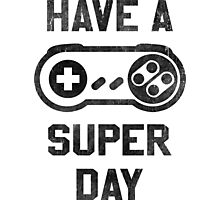 Have A SNES Day Photographic Print