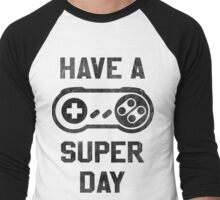 Have A SNES Day Men's Baseball ¾ T-Shirt