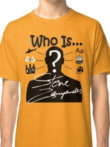 Who Is Steve Zampanides? Classic T-Shirt