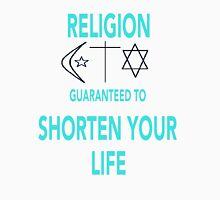 Religion Shortens Your Life Unisex T-Shirt