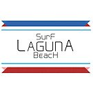 Surf Laguna Beach T-shirts and More by Kgphotographics